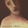 Queer/Early/Modern by Carla Freccero